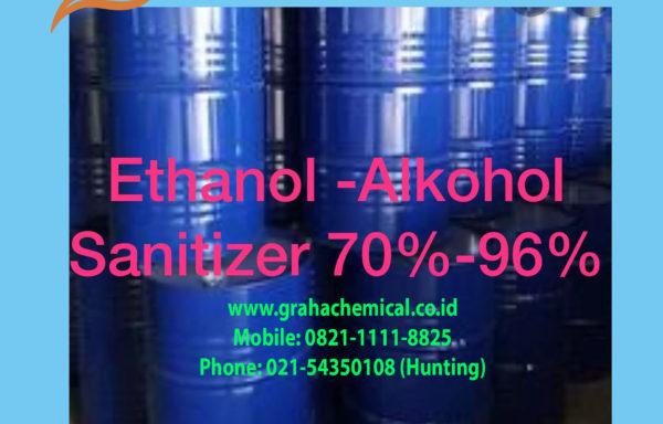 Ethanol Alkohol Sanitizer 70 – 96%